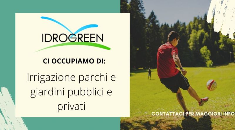 Vendita irrigazione parchi pubblici e residenziali a Treviso e Vicenza – Offerta manutenzione parchi pubblici e privati a Treviso e Vicenza