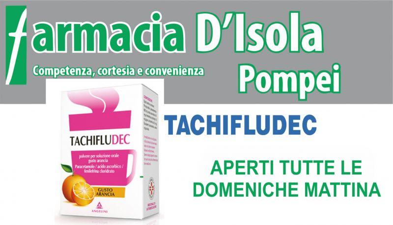 offerta vendita tachifludec napoli - occasione vendita tachifludec promozione farmacia d'isola