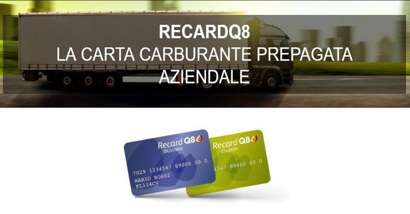 NONSOLOBENZINA offerta carta prepagata carburante aziendale RECARDQ8