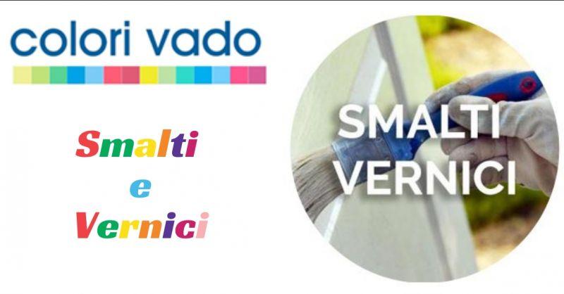 Colori Vado - offerta smalti e vrnici a Vado Ligure - promozione Colori Vado Vado Ligure Savona