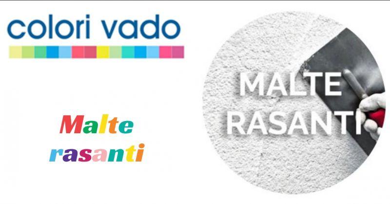 Colori Vado - offerta malte rasanti a Vado Ligure - promozione colori vado vado ligure savona