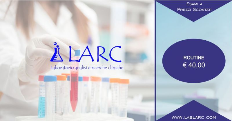 Laboratorio Analisi e Ricerche Cliniche - offerta di routine
